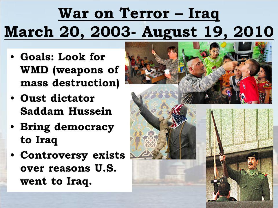 War on Terror – Iraq March 20, 2003- August 19, 2010