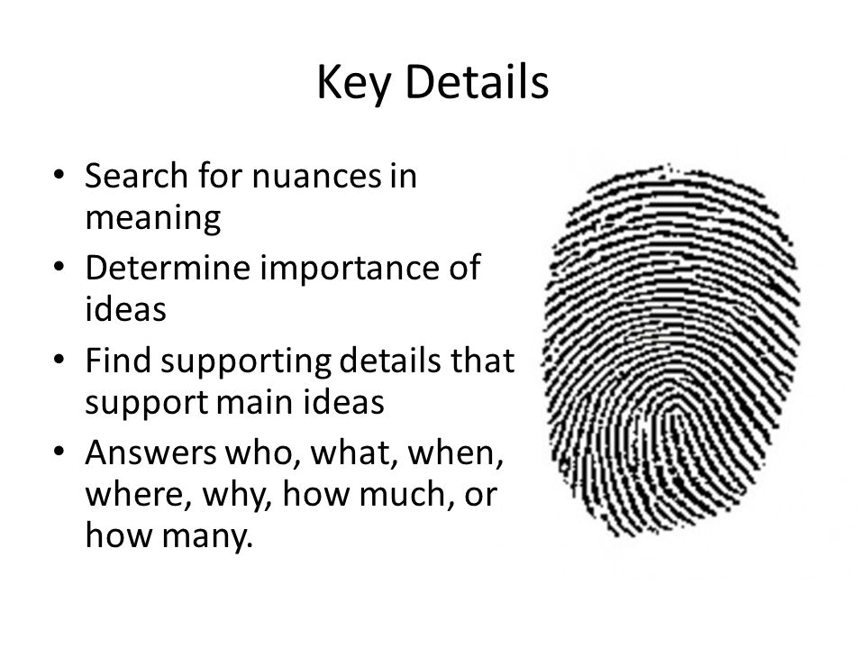 Key Details Search for nuances in meaning