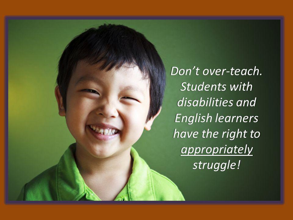 Don't over-teach.