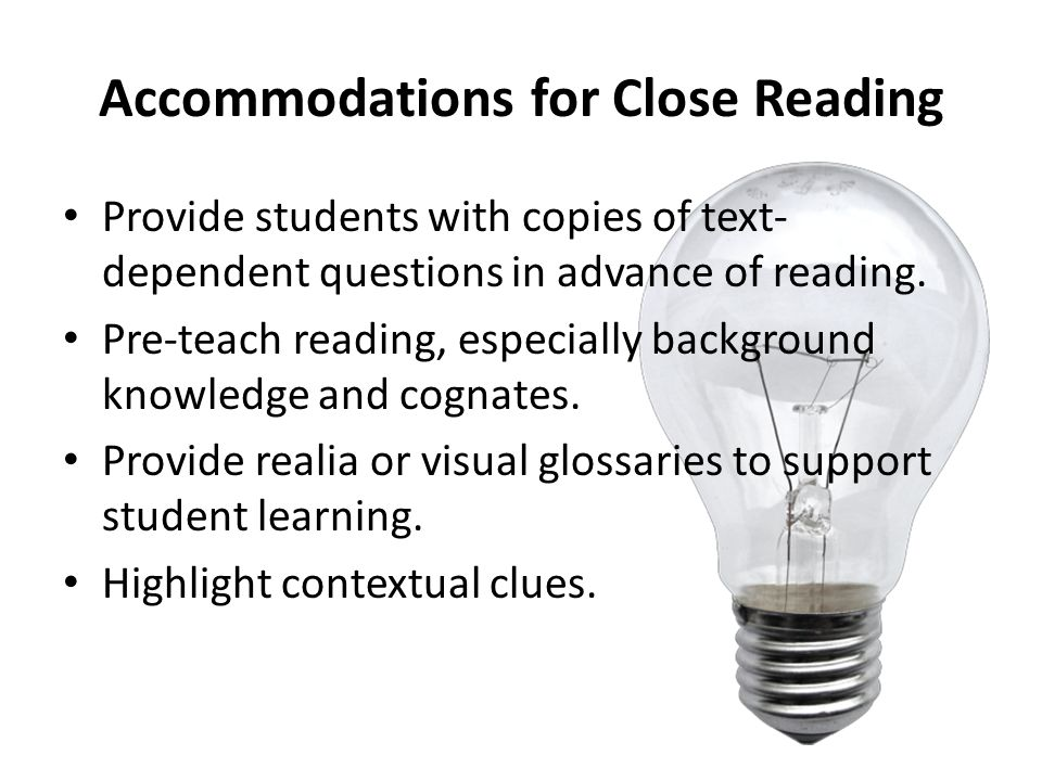 Accommodations for Close Reading