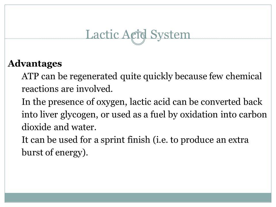 Lactic Acid System Advantages