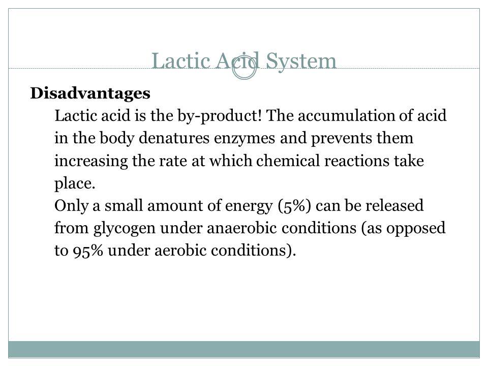 Lactic Acid System Disadvantages