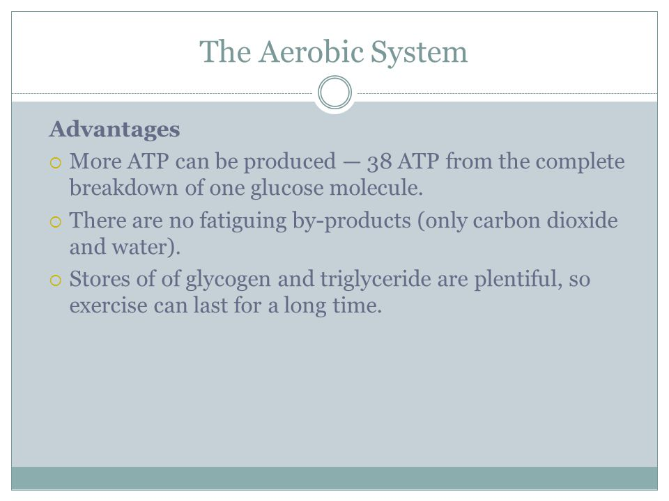 The Aerobic System Advantages