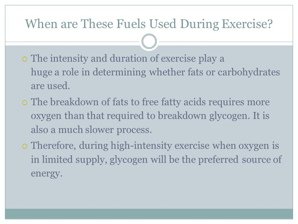 When are These Fuels Used During Exercise