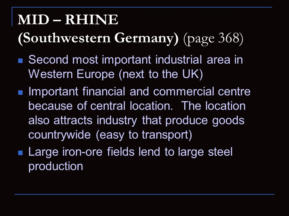 MID – RHINE (Southwestern Germany) (page 368)
