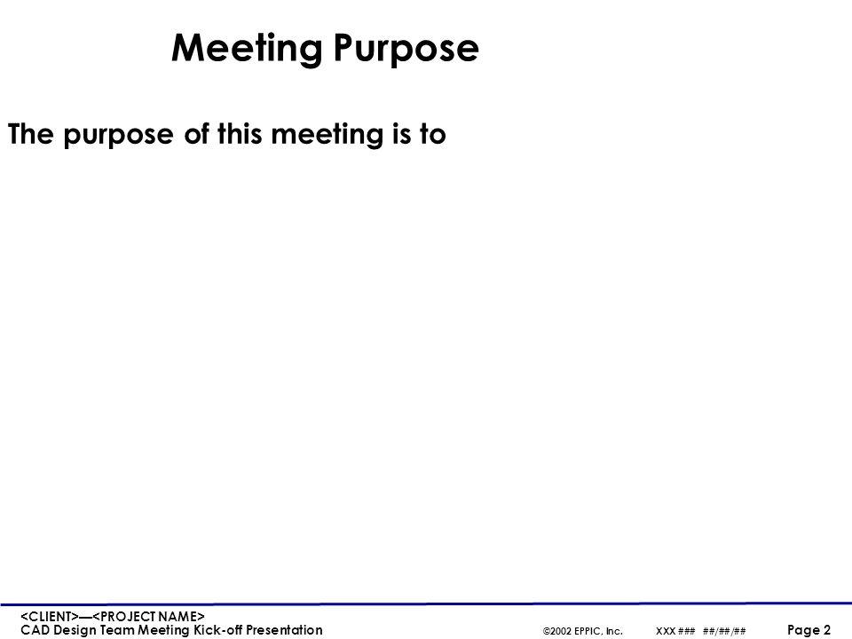 3 Design Meeting Agenda ...