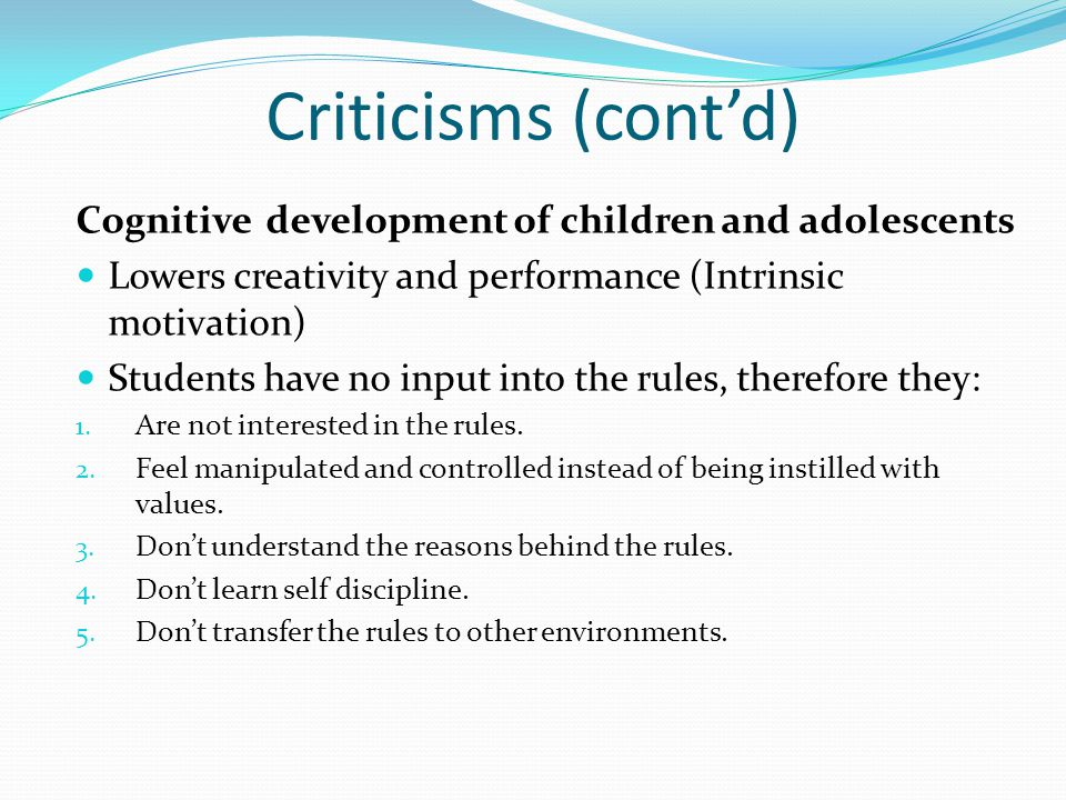 Criticisms (cont'd) Cognitive development of children and adolescents