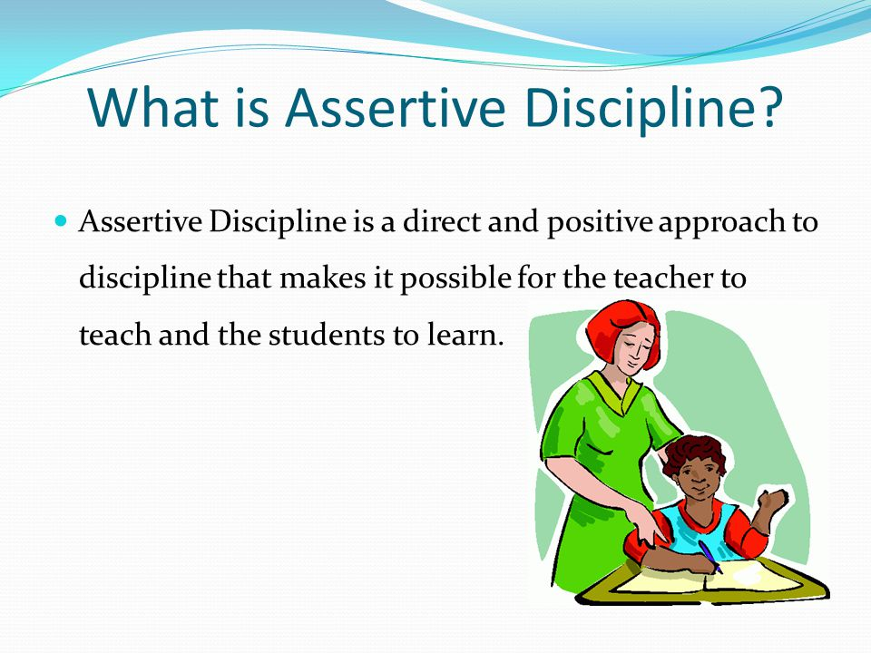 What is Assertive Discipline