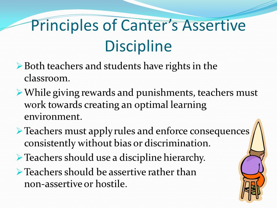 Principles of Canter's Assertive Discipline