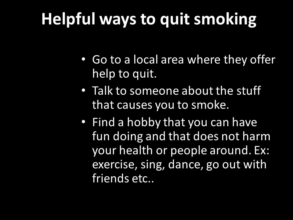 Helpful ways to quit smoking