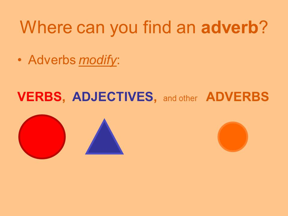 Where can you find an adverb