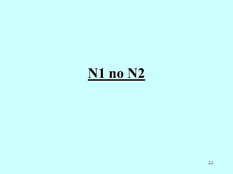 N1 no N2