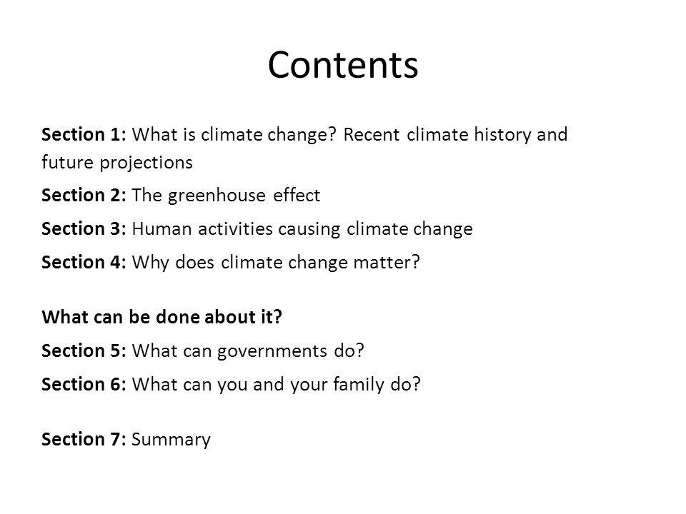 Contents Section 1: What is climate change Recent climate history and