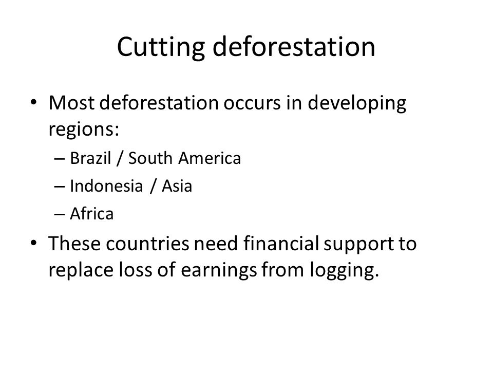 Cutting deforestation