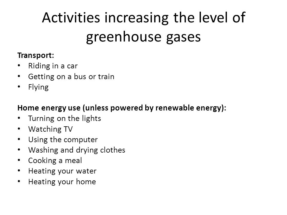 Activities increasing the level of greenhouse gases