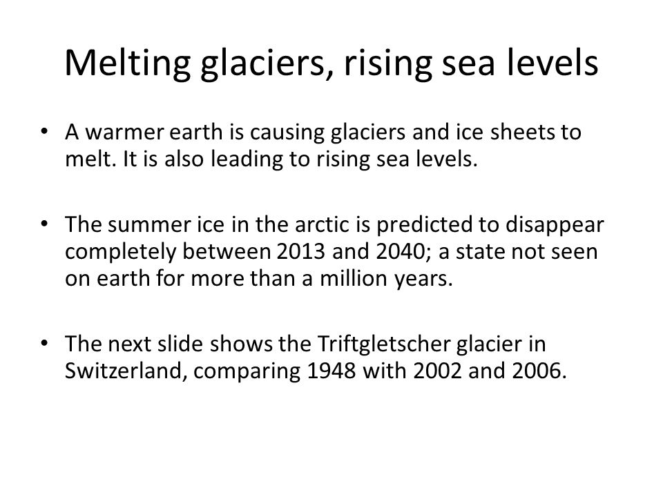 Melting glaciers, rising sea levels