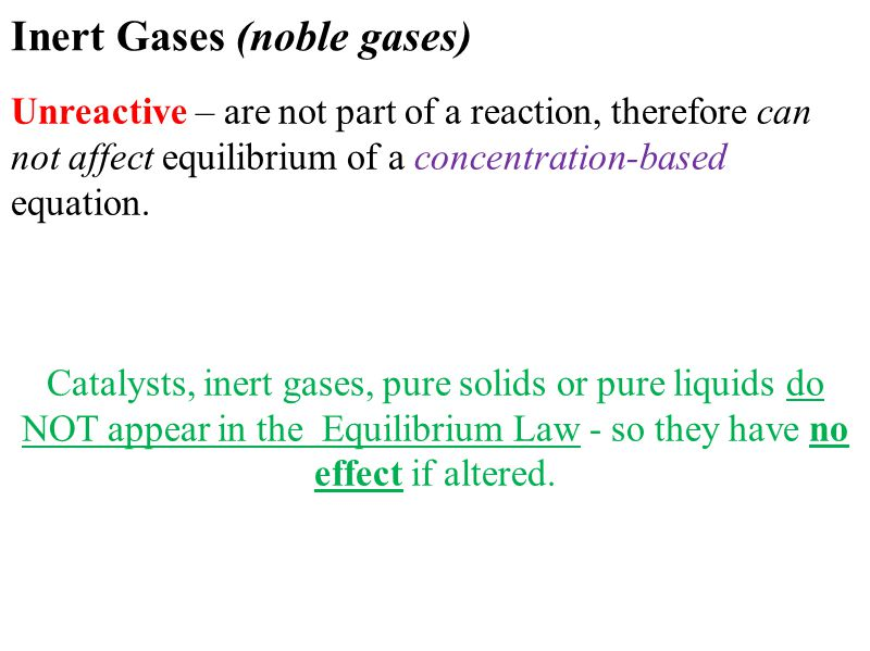Inert Gases (noble gases)