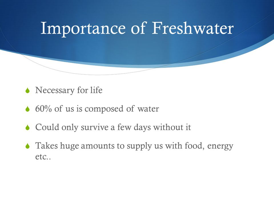 Importance of Freshwater