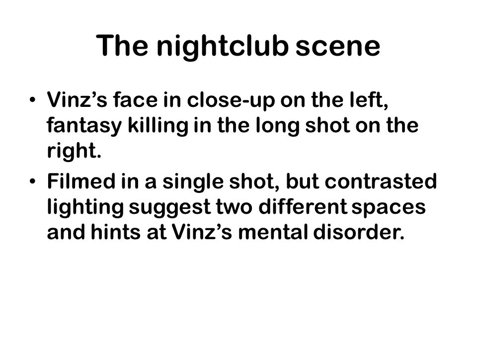 The nightclub scene Vinz's face in close-up on the left, fantasy killing in the long shot on the right.