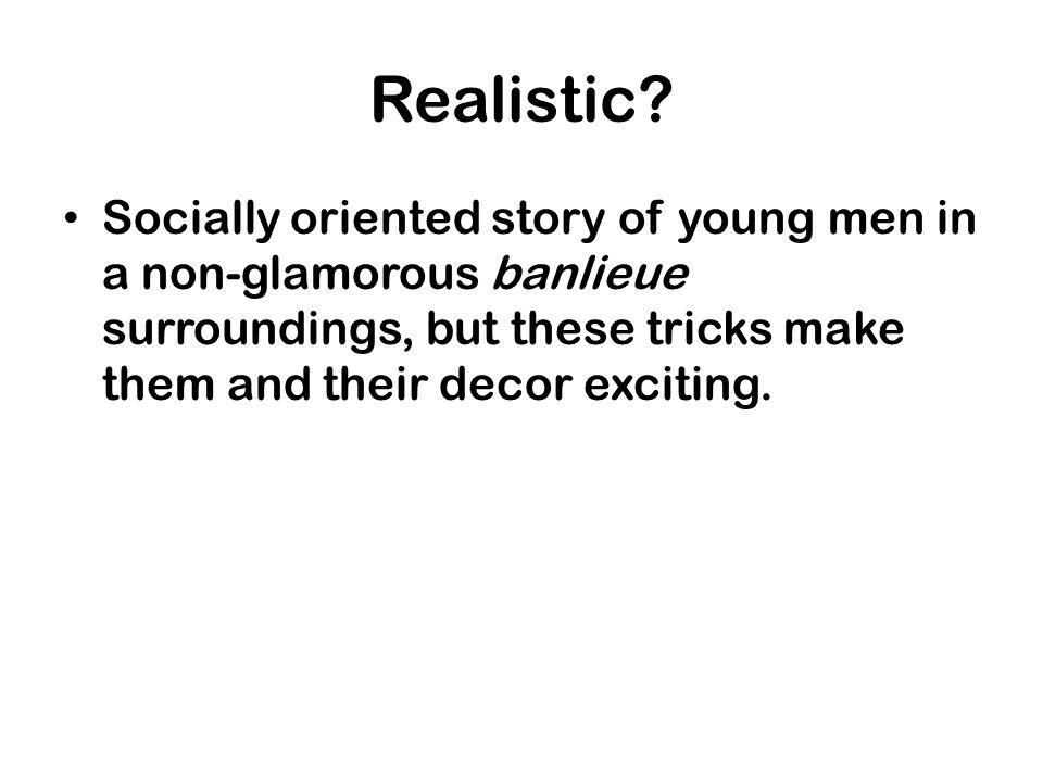 Realistic.