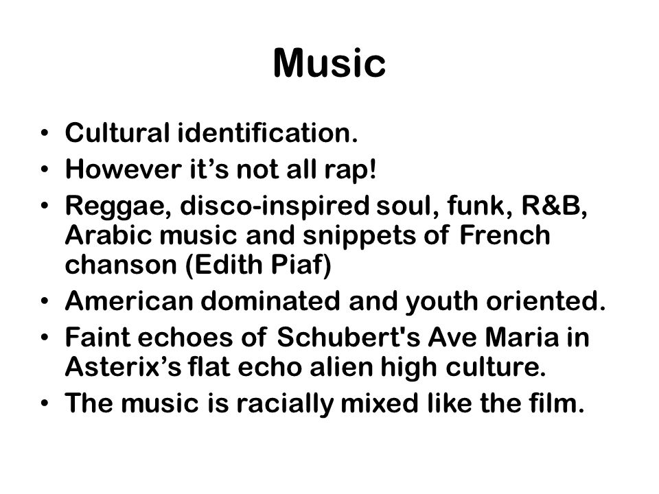 Music Cultural identification. However it's not all rap!