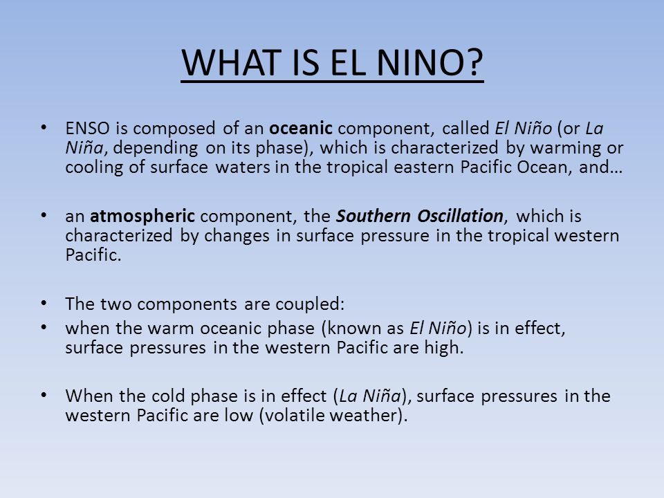WHAT IS EL NINO