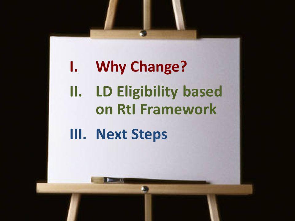 LD Eligibility based on RtI Framework Next Steps