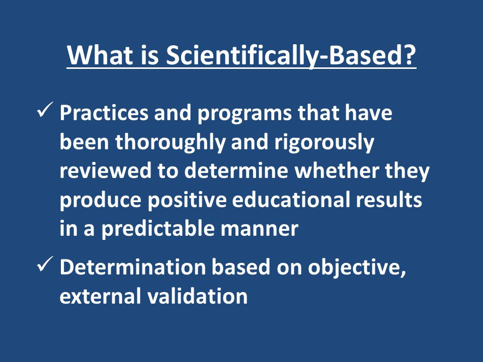 What is Scientifically-Based