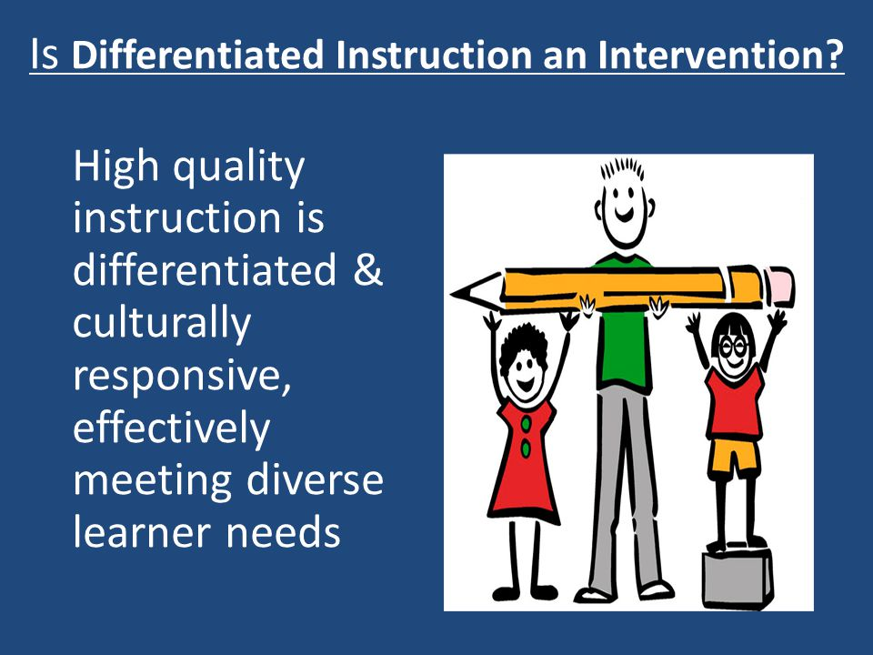 Is Differentiated Instruction an Intervention