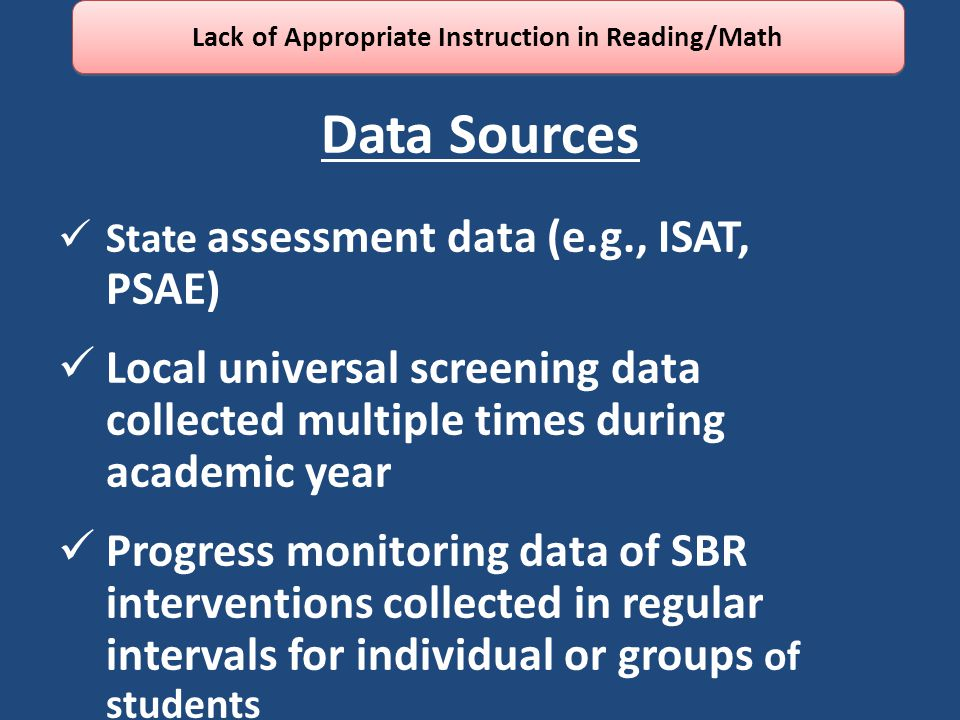Lack of Appropriate Instruction in Reading/Math