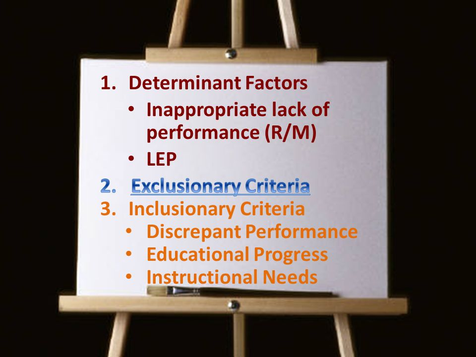 Inappropriate lack of performance (R/M) LEP Exclusionary Criteria