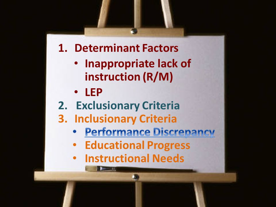 Inappropriate lack of instruction (R/M) LEP Exclusionary Criteria