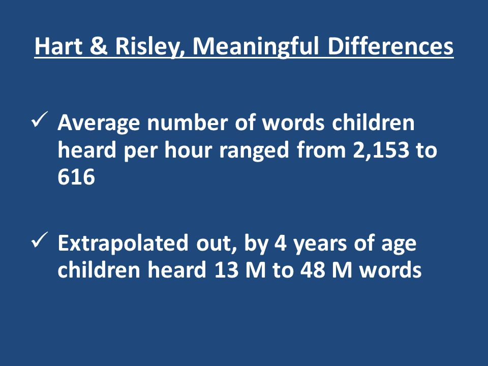 Hart & Risley, Meaningful Differences