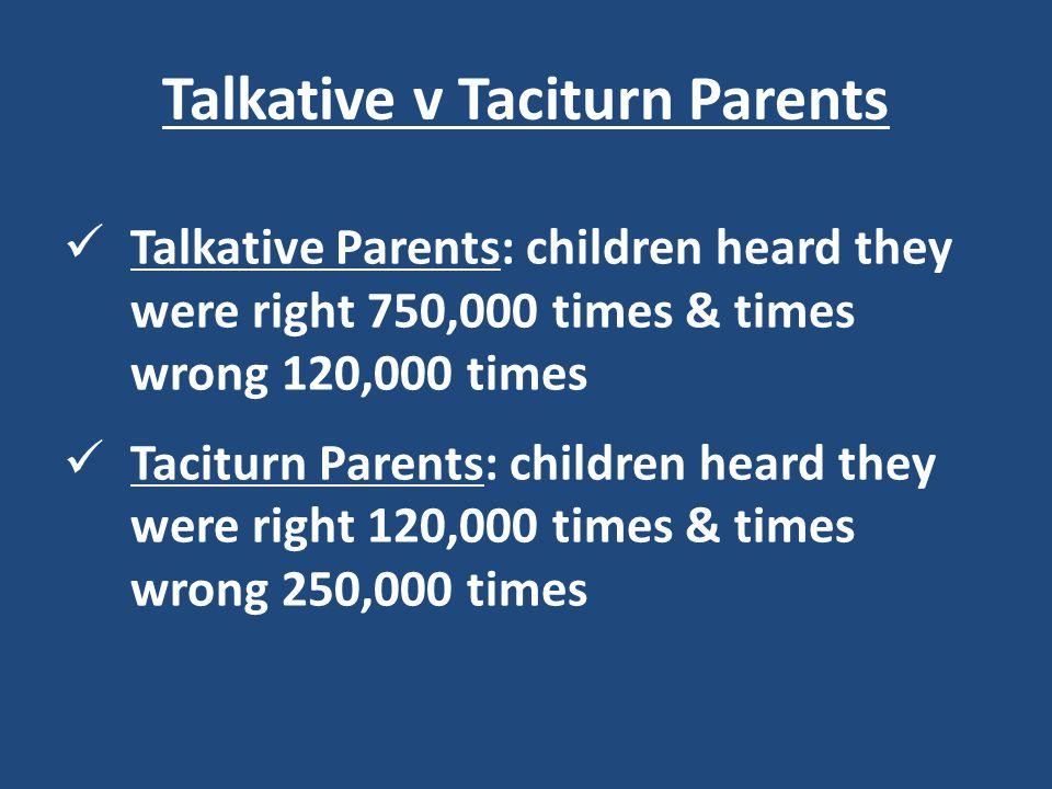 Talkative v Taciturn Parents
