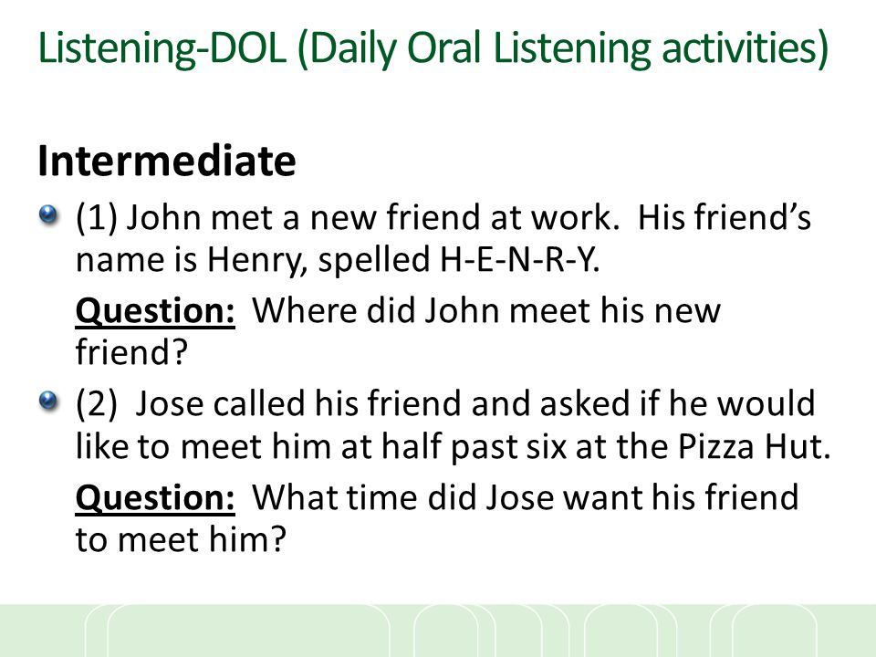Listening-DOL (Daily Oral Listening activities)
