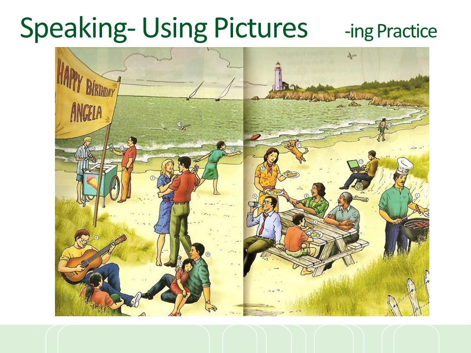 Speaking- Using Pictures -ing Practice