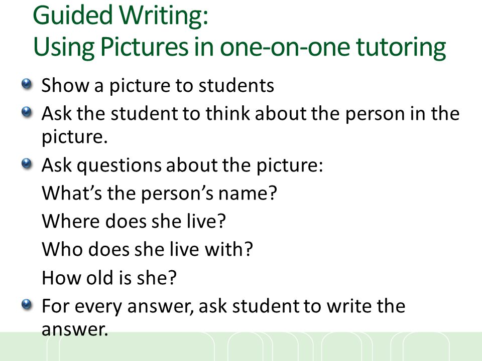 Guided Writing: Using Pictures in one-on-one tutoring