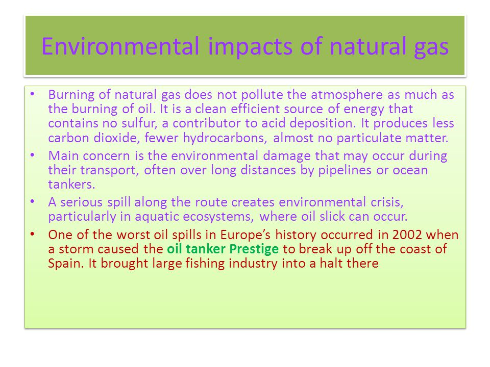 Environmental impacts of natural gas