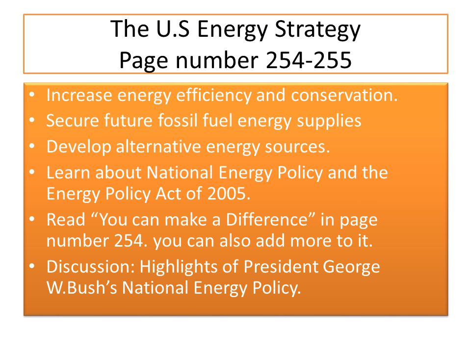 The U.S Energy Strategy Page number 254-255