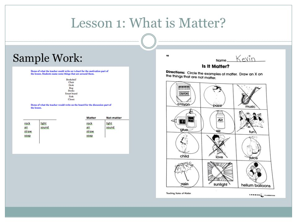 Lesson 1: What is Matter Sample Work: