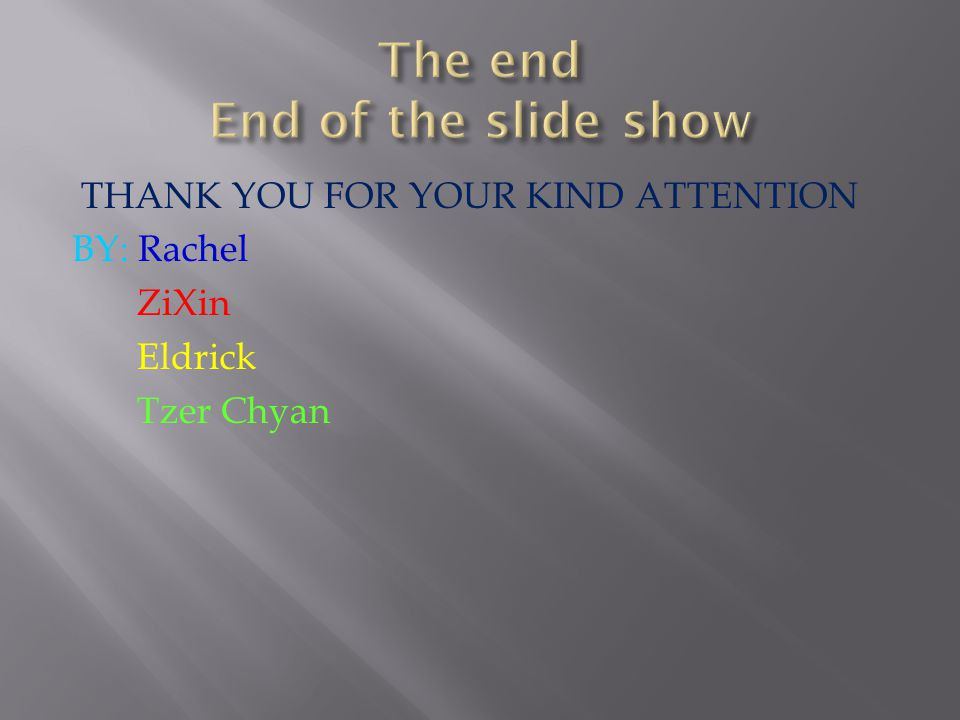 The end End of the slide show