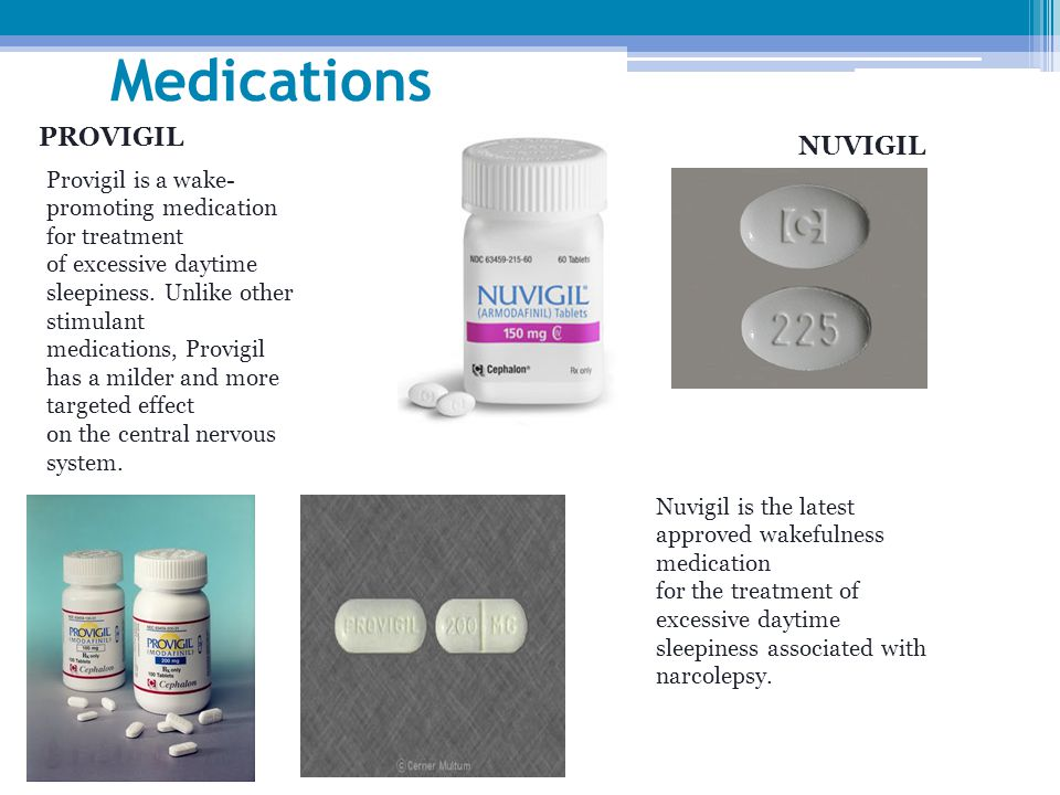 Medications PROVIGIL NUVIGIL
