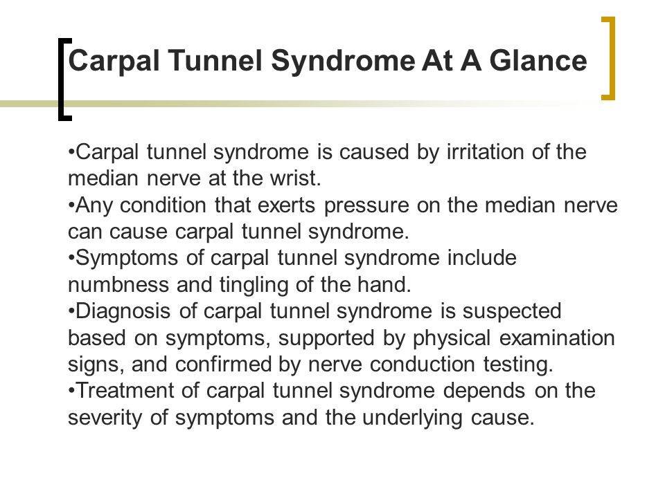 Carpal Tunnel Syndrome At A Glance