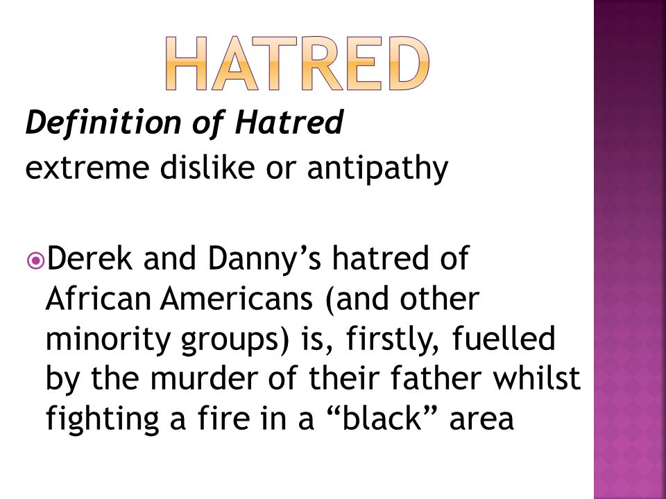 Hatred Definition of Hatred extreme dislike or antipathy
