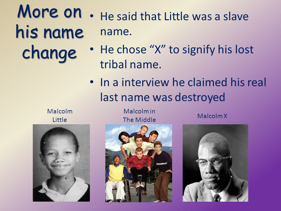 More on his name change He said that Little was a slave name.