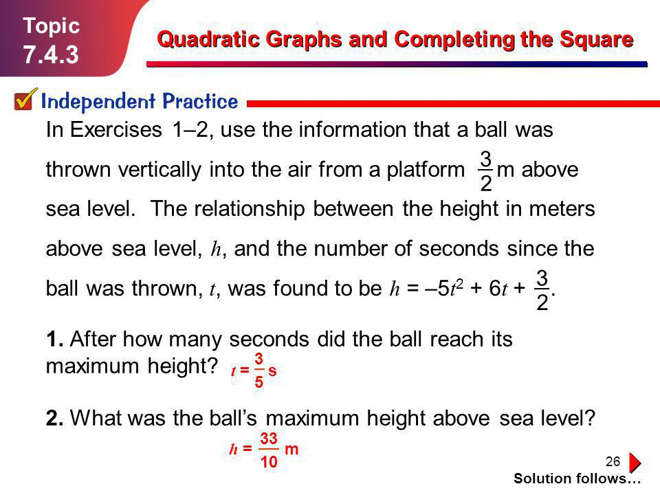 7.4.3 Topic Quadratic Graphs and Completing the Square
