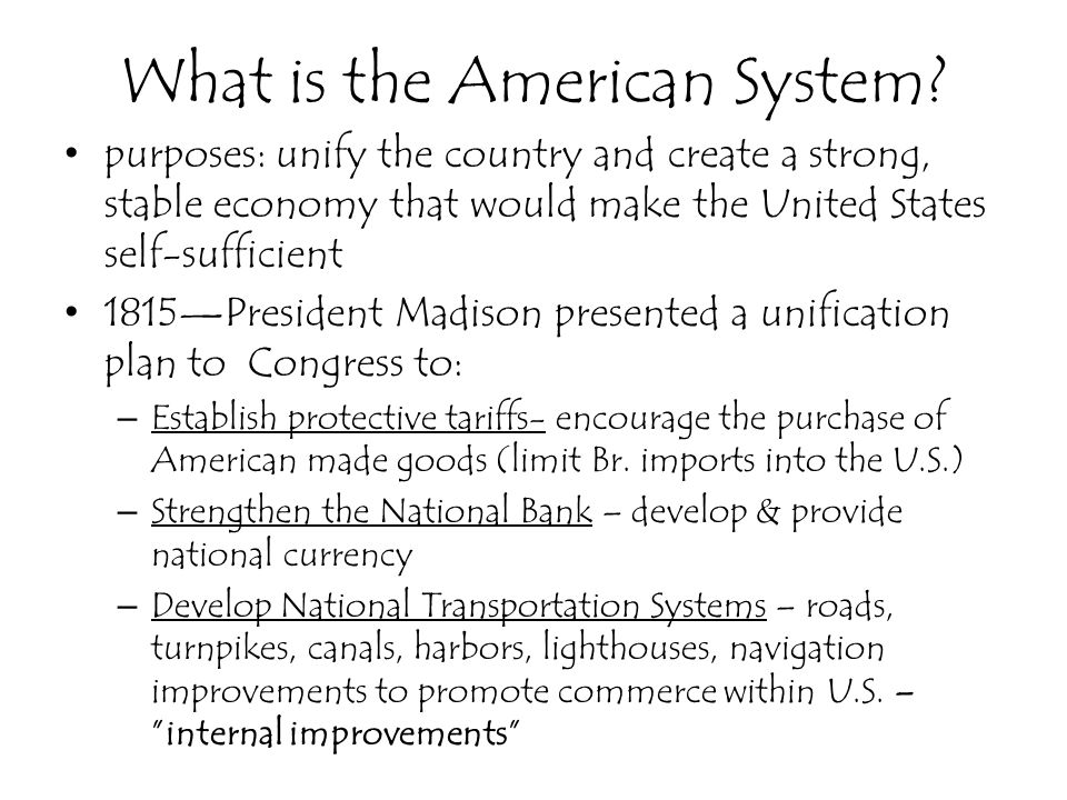 What is the American System