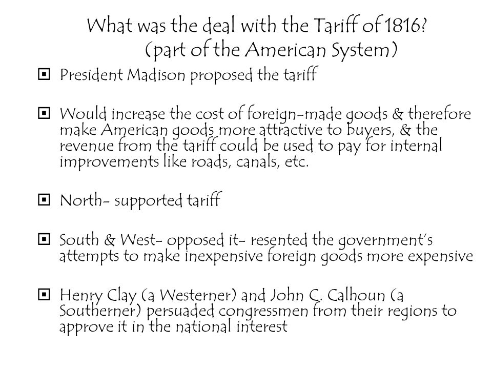 What was the deal with the Tariff of 1816