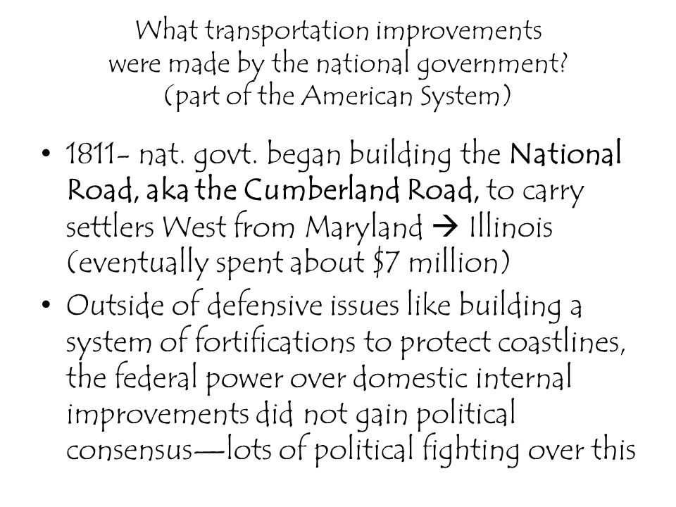 What transportation improvements were made by the national government
