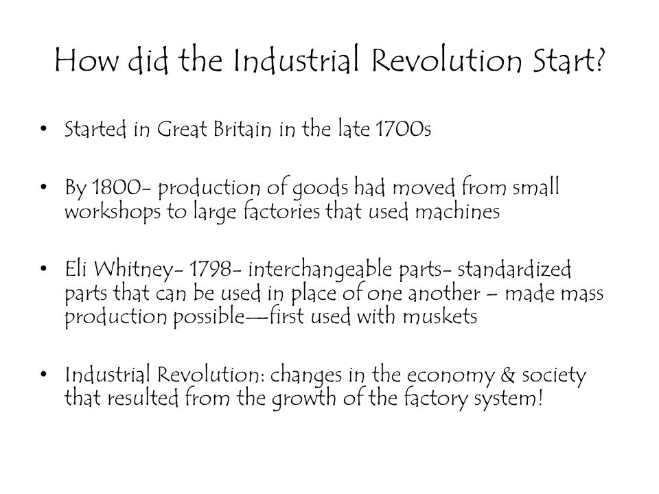 How did the Industrial Revolution Start